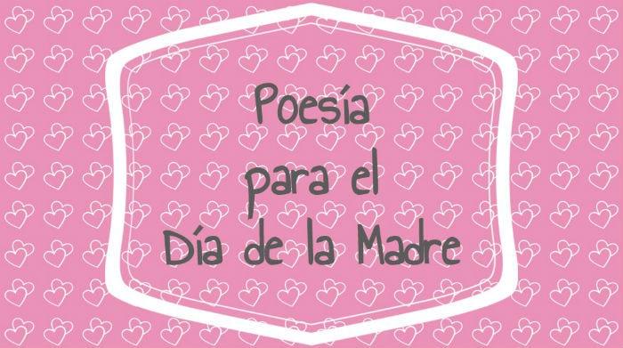 Poesía para el Día de la Madre